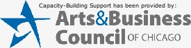Capacity-building support has been provided by the Arts & Business Council of Chicago
